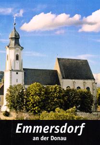 Abb. des Deckblatts des Kirchenführers der Pfarre Emmersdorf an der Donau. Zu sehen ist die Pfarrirche aus südlicher Richtung .
